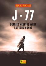 Vente Livre Numérique : J-77 Dernier meurtre avant la fin du monde  - Ben H. WINTERS