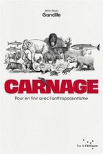 Couverture de Carnage - Pour En Finir Avec L'Anthropocentrisme