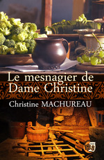 Vente EBooks : Le mesnagier de Dame Christine  - Christine Machureau