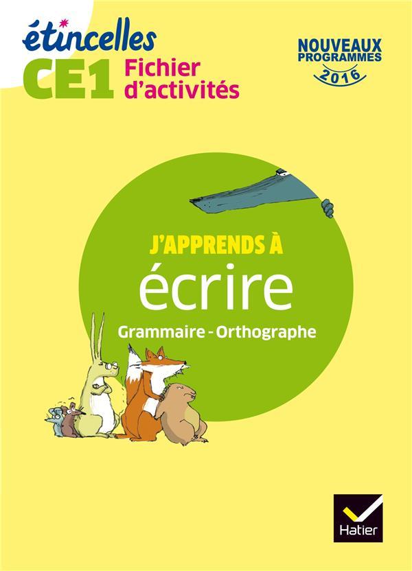 Etincelles ; Etude De La Langue ; Ce1 ; Fichier D'Activites (Edition 2017)