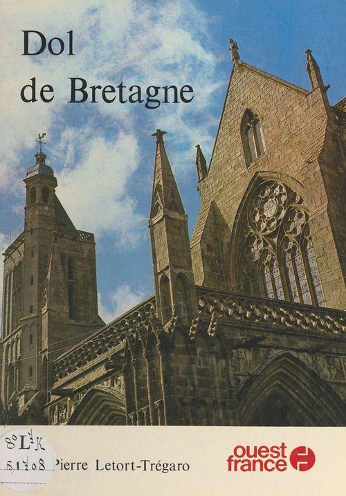Dol-de-Bretagne  - Jean-Pierre Letort-Trégaro