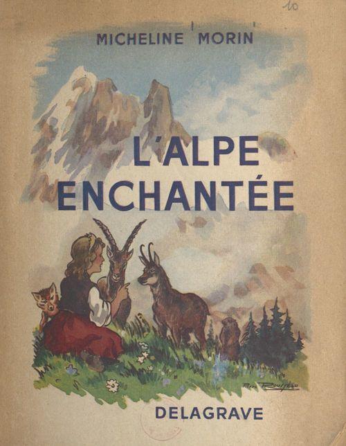 L'Alpe enchantée