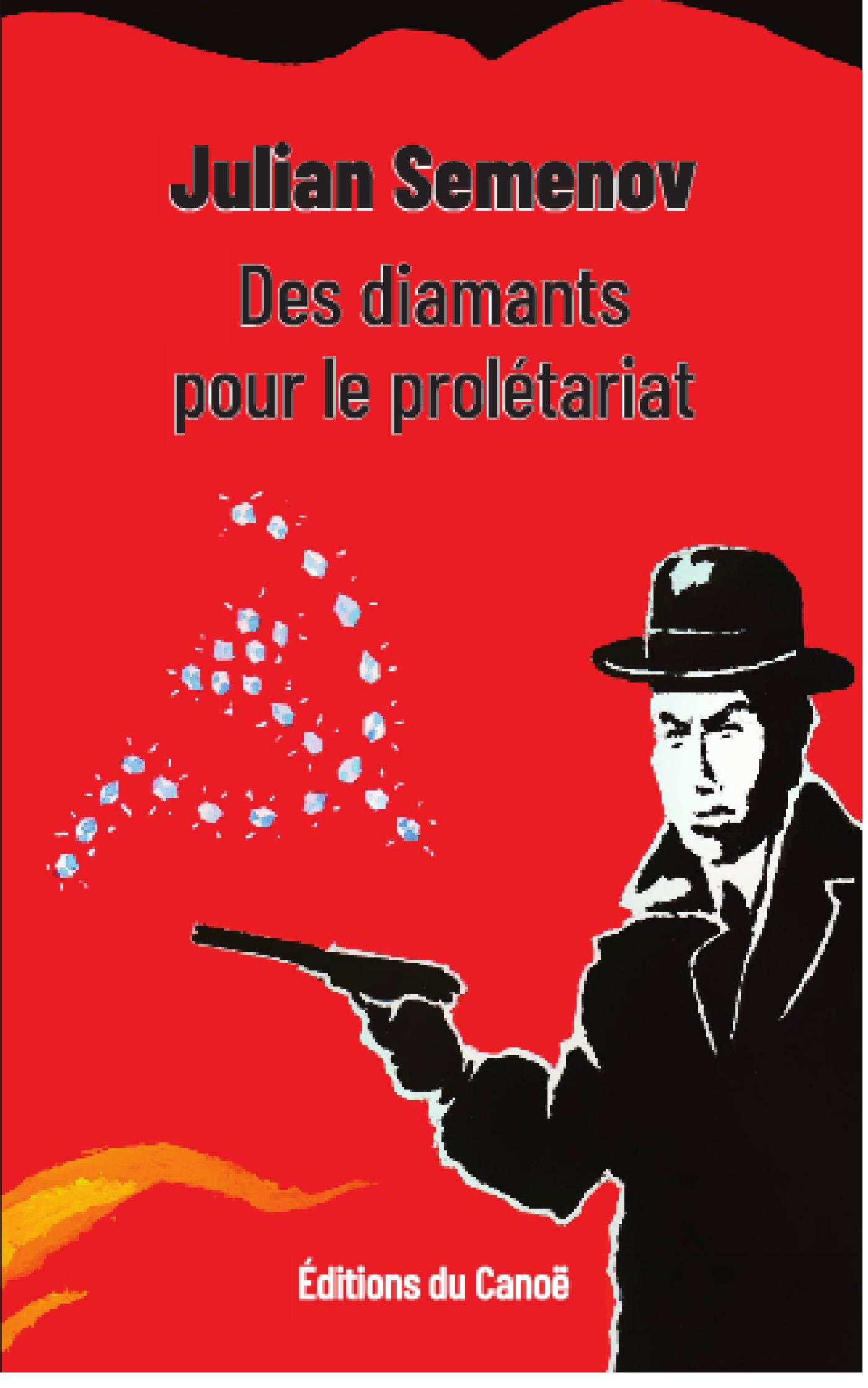 Des diamants pour le prolétariat  - Julian Semenov