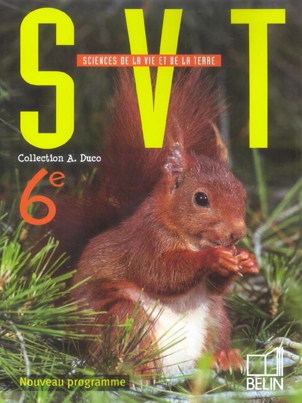 Svt ;  6e; Livre De L'Eleve ; Edition 2005 (Edition 2005)