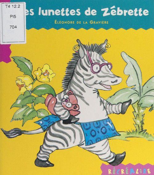 Les lunettes de Zébrette