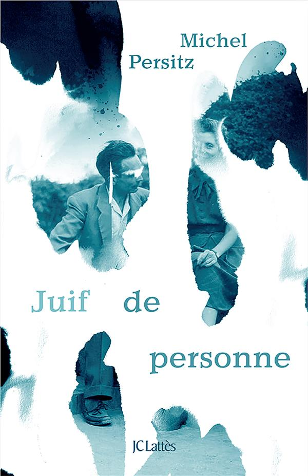 JUIF DE PERSONNE PERSITZ, MICHEL