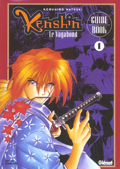 Kenshin Le Vagabond ; Guide Book 1