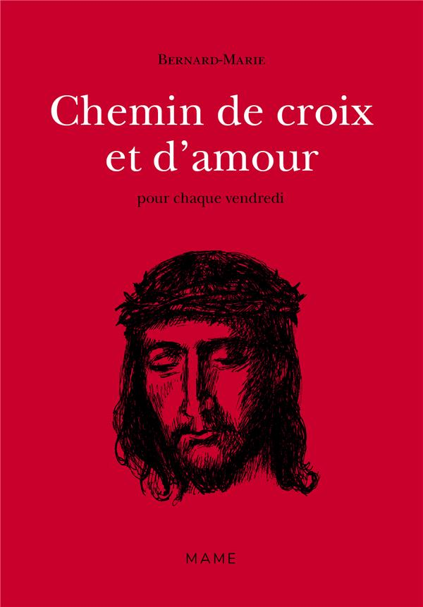 Chemin de croix et d'amour t.2