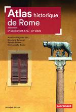 Vente Livre Numérique : Atlas historique de Rome. IXe siècle avant J.-C. - XXIe siècle  - Collectif - Aurélien Delpirou