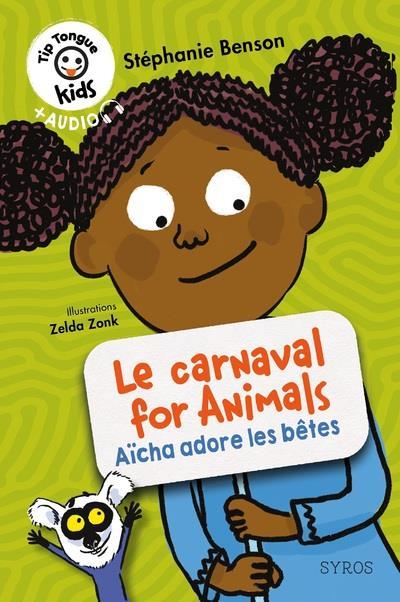 Le carnaval for animals : Aïcha adore les bêtes