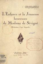 L'enfance et la jeunesse heureuses de Madame de Sévigné