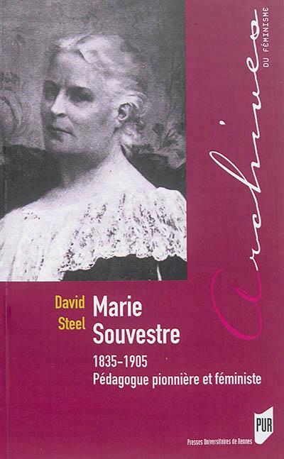 Marie Souvestre ; 1835-1905, pédagogue pionnière et féministe