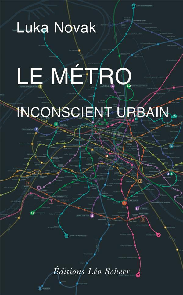 Le métro, inconscient urbain