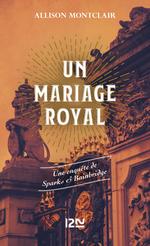 Vente Livre Numérique : Un mariage royal  - Allison MONTCLAIR