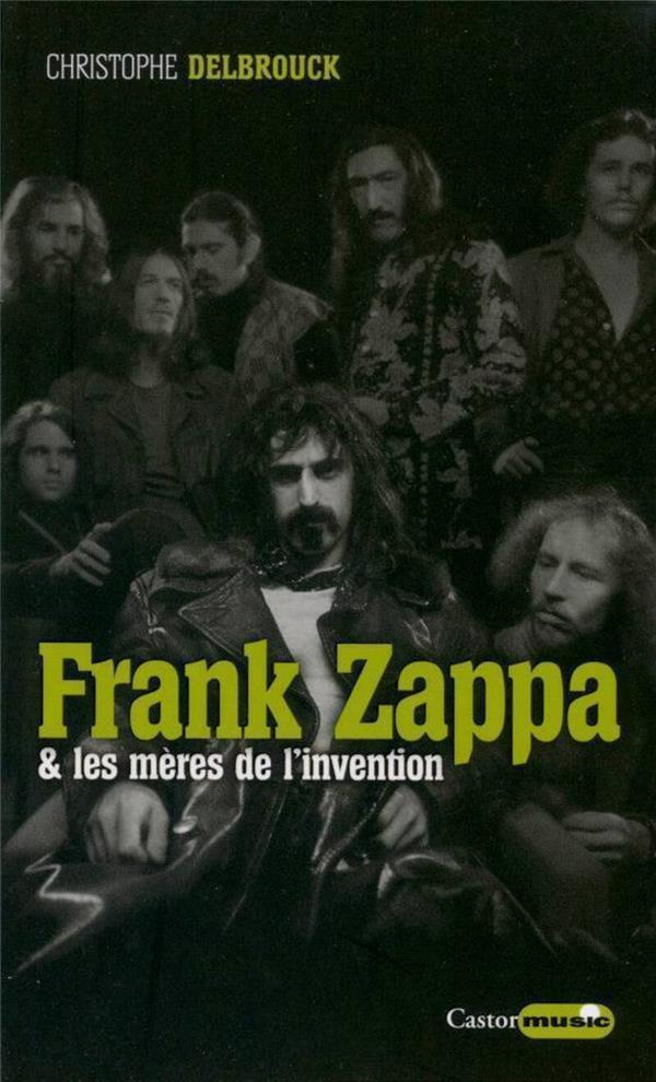 FRANK ZAPPA & LES MERES DE L'INVENTION