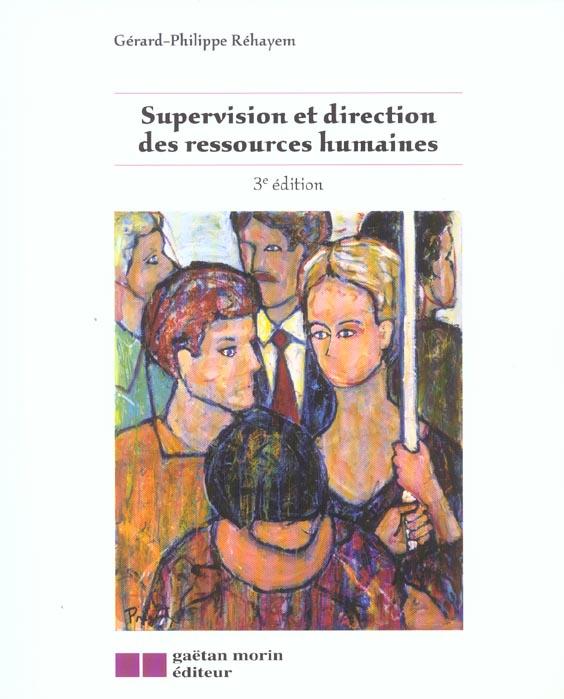 Supervision Et Direction Des Ressources Humaines (3e Edition)