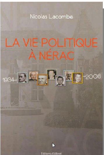 La vie politique à Nérac : 1934-2008