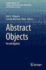 Abstract Objects  - Concha Martinez-Vidal - Jose L. Falguera