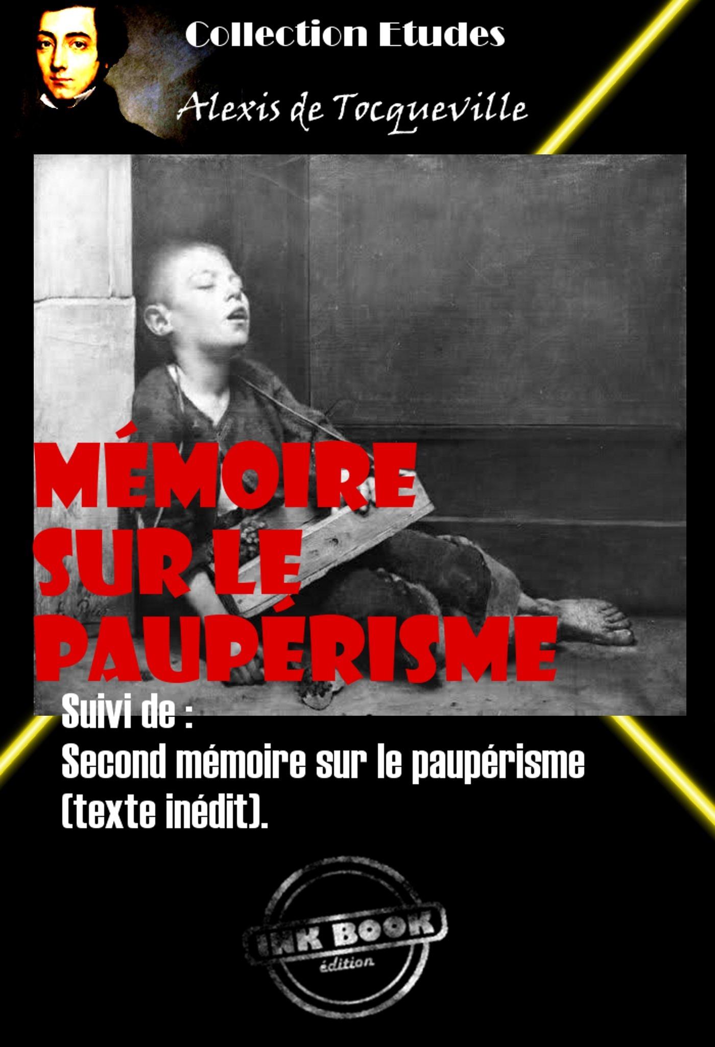 Mémoire sur le paupérisme Suivi de : Second mémoire sur le paupérisme  (texte inédit).