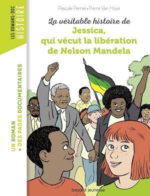 La véritable histoire de Jessica, qui vécut la libération de Nelson Mandela