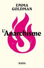 Couverture de L'anarchisme ; minorités vs majorités