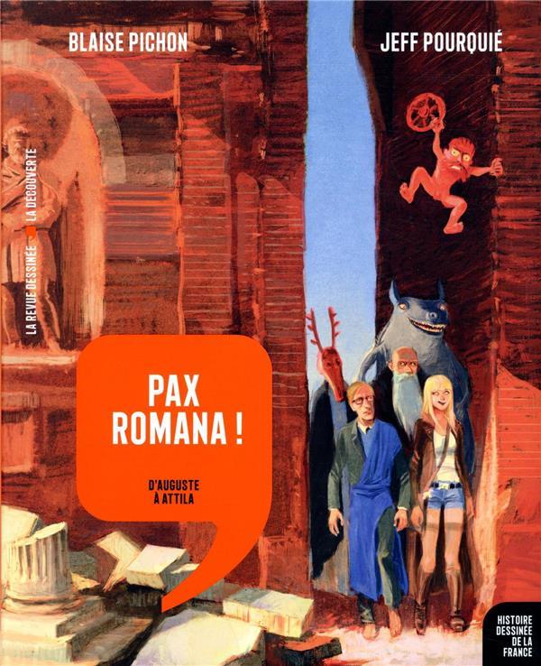 Histoire dessinee de la france n.3 ; pax romana ! d'auguste a attila