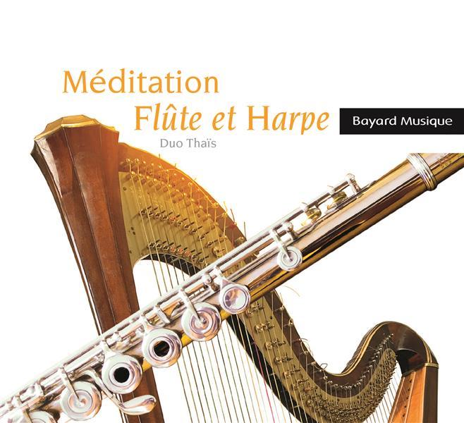 MEDITATION FLUTE ET HARPE - ED. ADF BAYARD MUSIQUE