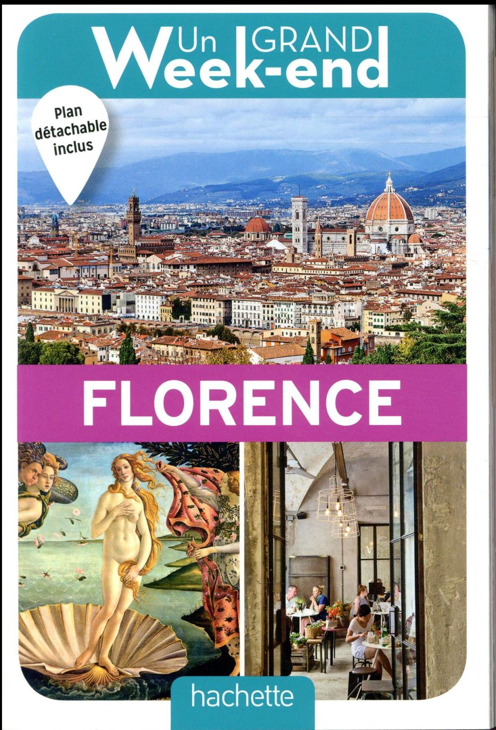 Un grand week-end ; à Florence