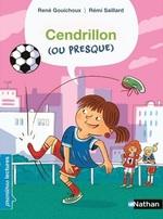 Vente Livre Numérique : Cendrillon (ou presque) - Premières Lectures CP Niveau 2 - Dès 6 ans  - René Gouichoux
