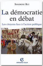 La démocratie en débat  - Sandrine Rui