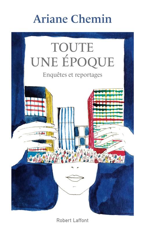 Vente EBooks : Toute une époque  - Ariane Chemin