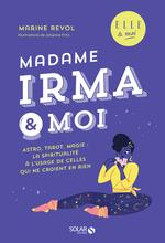 Vente EBooks : Madame Irma & moi  - Marine REVOL