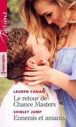 Vente EBooks : Le retour de Chance Masters ; ennemis et amants  - Shirley Jump - Lauren Canan