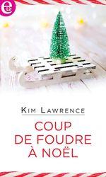 Vente Livre Numérique : Coup de foudre à Noël  - Kim Lawrence