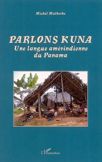Vente Livre Numérique : Parlons Kuna  - Michel Malherbe