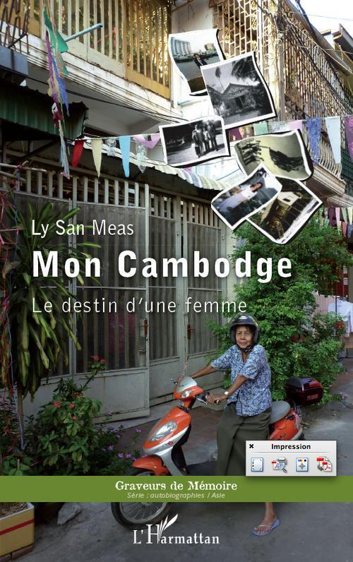 mon Cambodge ; le destin d'une femme