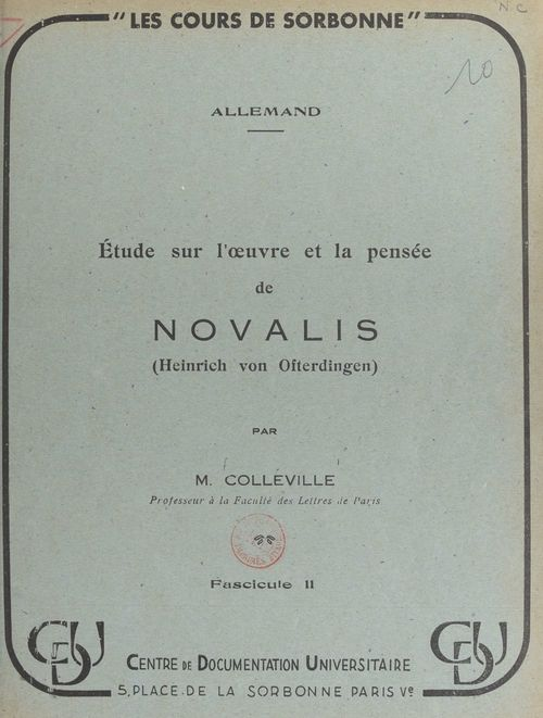 Étude sur l'oeuvre et la pensée de Novalis (Heinrich von Ofterdingen) (2)