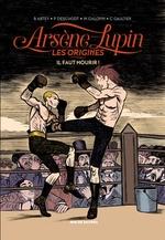 Vente EBooks : Arsène Lupin, les origines - Tome 3 - Il faut mourir  - Christophe Gaultier
