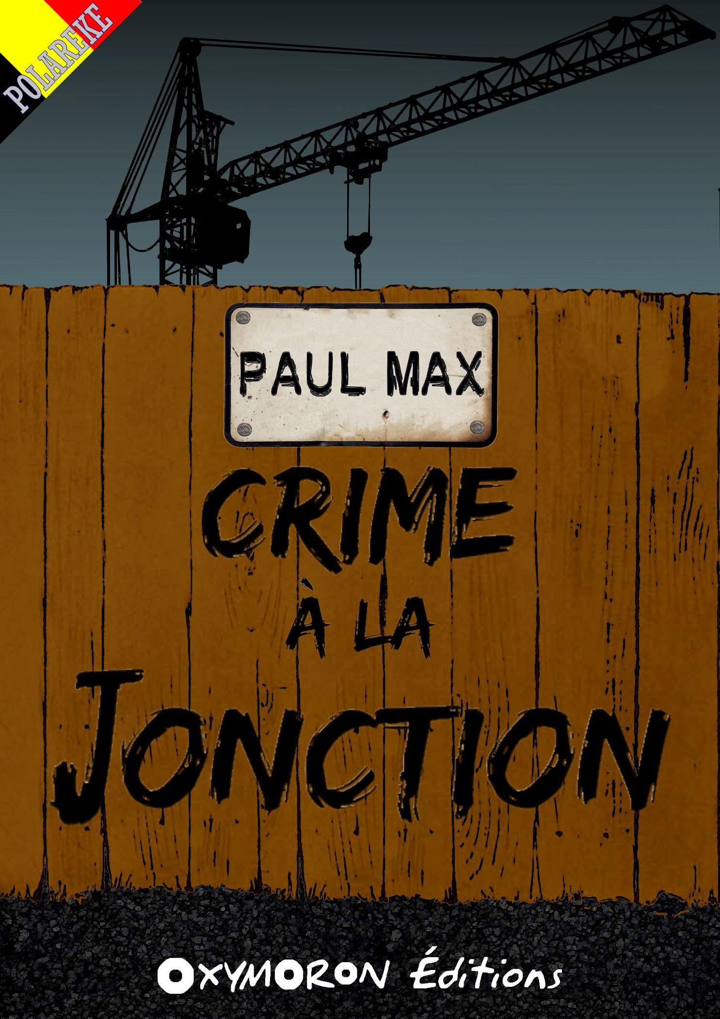 Crime à la Jonction