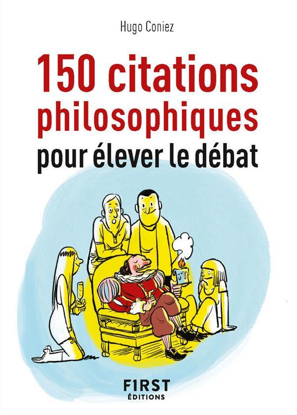 150 citations philosophiques pour élever le débat