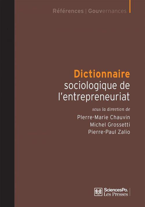 Dictionnaire sociologique de l'entreprise et des entrepreneurs