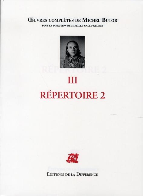 OEUVRES COMPLETES ; oeuvres complètes t.3 ; répertoire 2