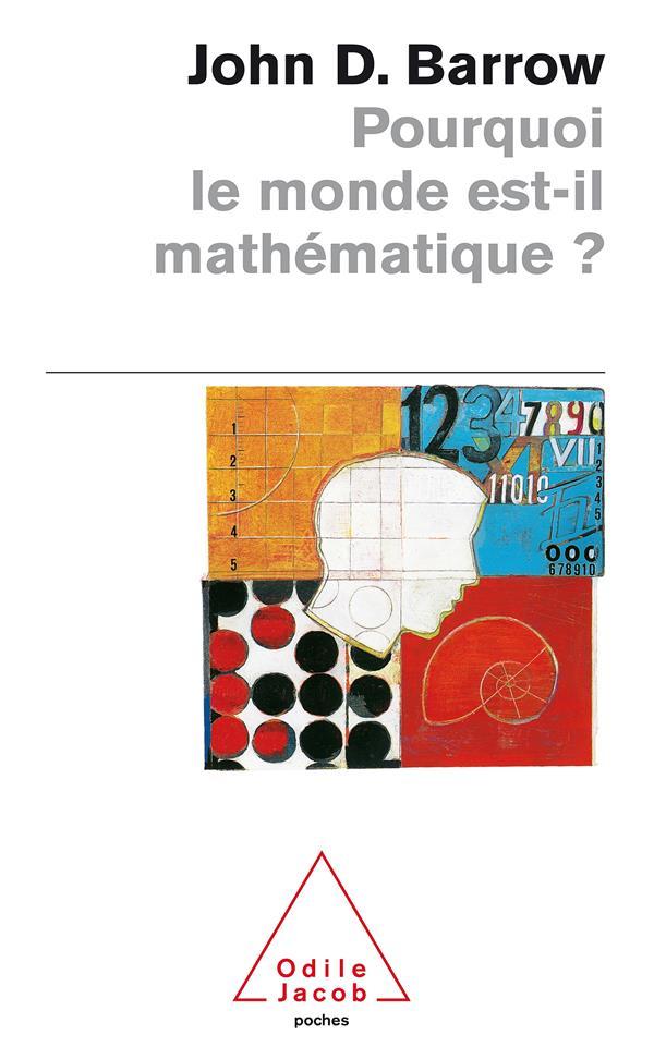 Pourquoi Le Monde Est-Il Mathematique ?