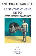Vente EBooks : Le Sentiment même de soi  - Antonio R. Damasio