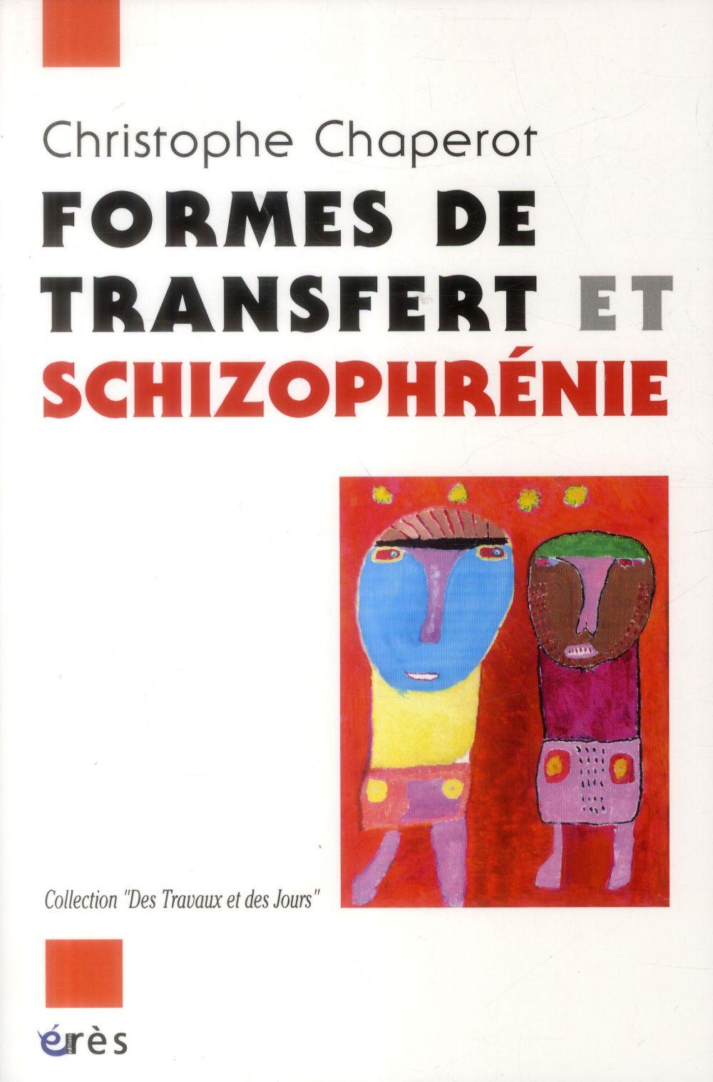 Formes de transfert et schizophrénie