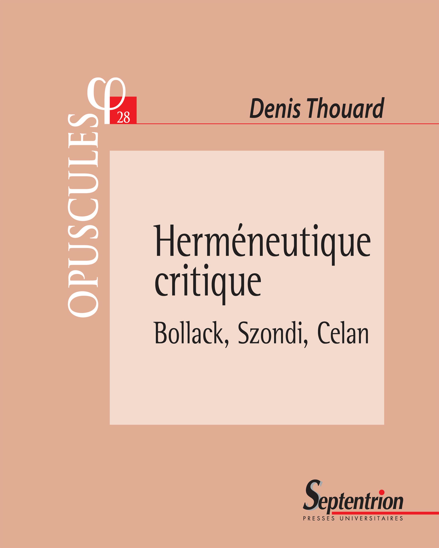 herméneutique critique ; Bollack, Szondi, Celan