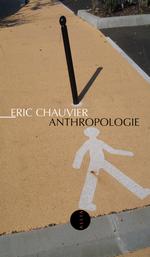 Vente Livre Numérique : Anthropologie  - Eric CHAUVIER