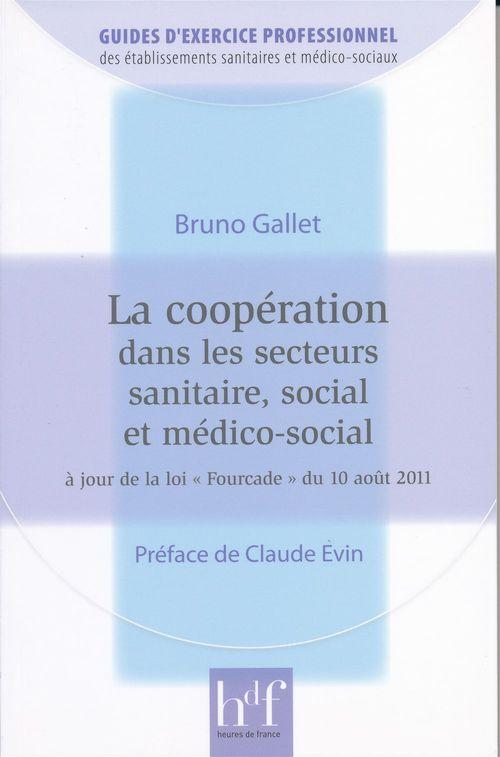 La cooperation dans les secteurs sanitaire, social et medico-social