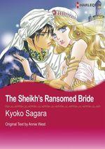 Vente Livre Numérique : Harlequin Comics: The Sheikh's ransomed Bride  - Kyoko Sagara - Annie West