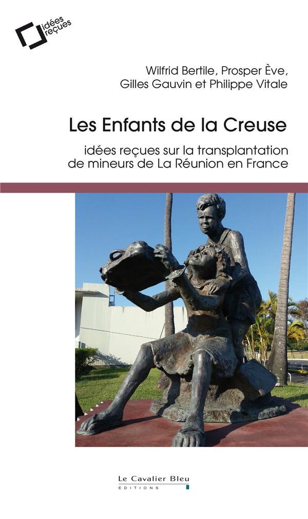 Les enfants de la Creuse ; idées reçues sur la transplantation de mineurs de La Réunion en France
